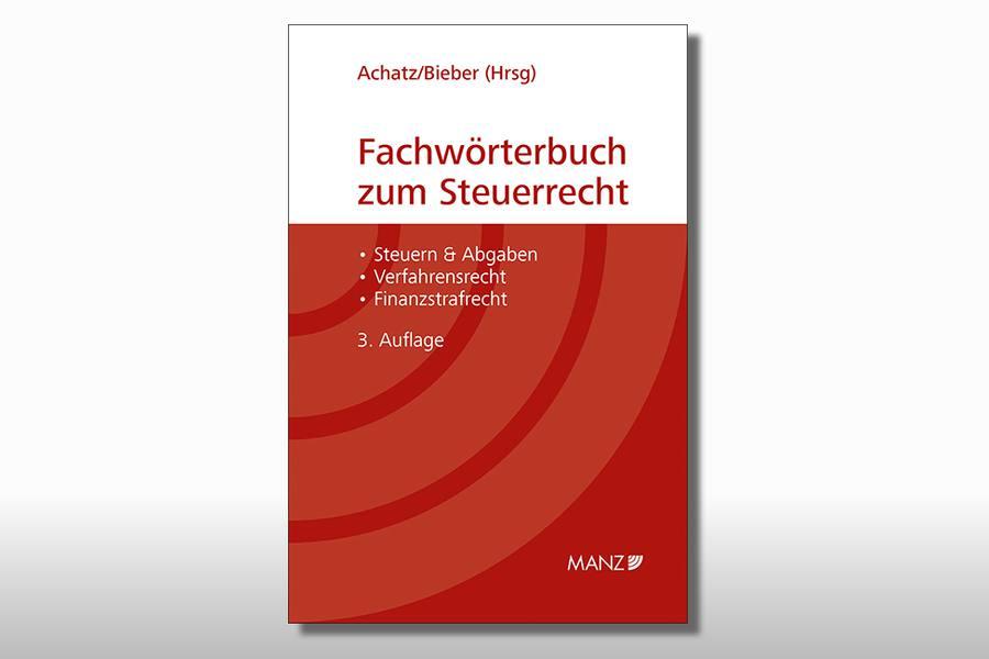 Neues Fachwörterbuch zum Steuerrecht